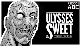 The 2000 AD ABC #123: Ulysses Sweet