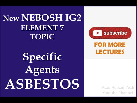 lecture-40-new-nebosh-ig2-element-7-topic-what-is-asbestos-?|-risks-and-control-measures-of-asbestos