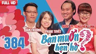 WANNA DAT| EP 384 UNCUT| Van Truong - Pham Tuyet | Quoc Uy - Nguyen Linh  | 140518 💖