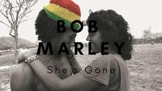 Bob Marley - Shes Gone