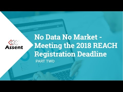 [Webinar] No Data No Market - Meeting the 2018 REACH Registration Deadline (Part 2)