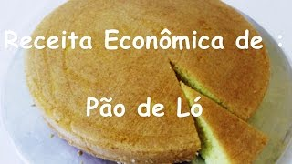 Receita Pratica e Econômica de Pão de Ló