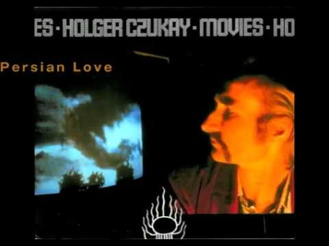 Holger Czukay - Persian Love 【HQ】