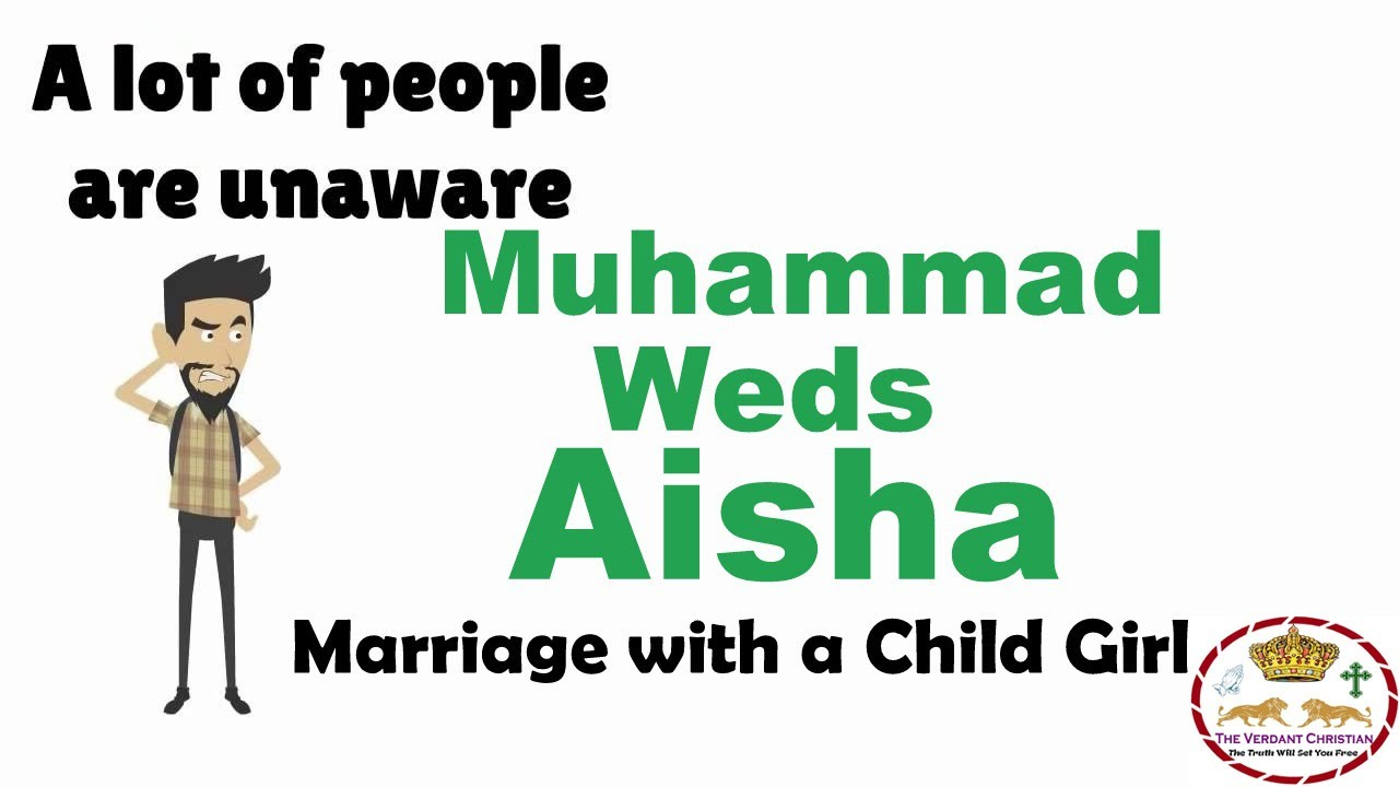 Muhammad aisha marriage with a 6 year old girl