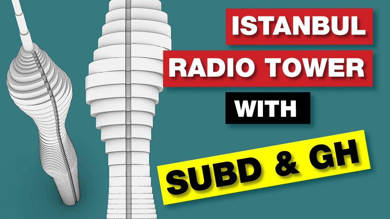 Rhino Architecture | Istanbul Radio Tower with SubD and Grasshopper