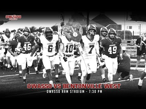 2018 Football - Owasso vs Bentonville West