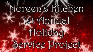 1st Annual Holiday Service Project Announcement ~ Noreen's Kitchen