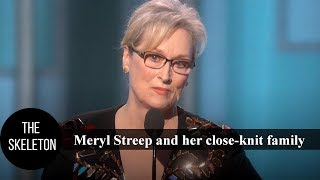Meryl Streep and her close-knit family