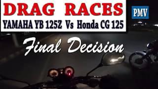 YAMAHA YB 125Z Vs HONDA CG 125cc DRAG RACES IN PAKISTAN