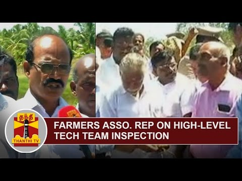 Farmers Association Representative explains about High-Level Technical Team's Inspection