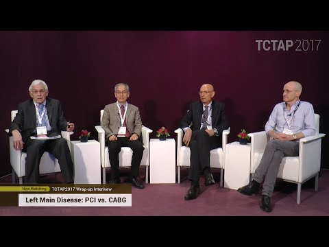 "TCTAP 2017 Wrap-up Interview ""Left Main Disease: PCI vs. CABG"""