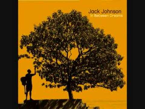 Sitting, Waiting, Wishing - Jack Johnson