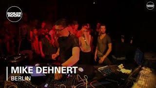 Mike Dehnert Boiler Room Berlin Live Set
