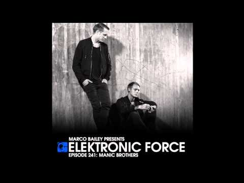 Elektronic Force 241 with Manic Brothers