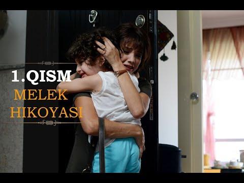 Melek Hikoyasi 1-Qism Uzbek Tilida