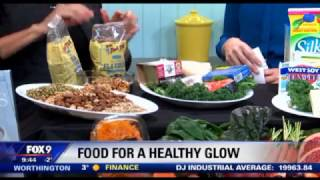 Food for a Healthy Glow (11/8/17 on FOX 9)