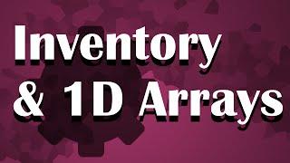 [GameMaker Tutorial] Eenvoudige Inventarisatie met 1D-Arrays