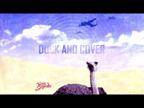Turn Signals - Duck And Cover (single)