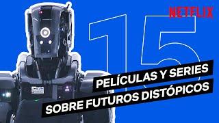 15 PELÍCULAS y SERIES sobre FUTUROS DISTÓPICOS   Netflix España