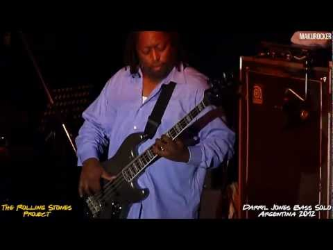 THE ROLLING STONES PROJECT · DARRYL JONES BASS SOLO · ARGENTINA 2012 (HD)