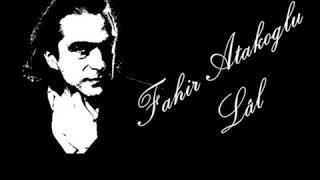 Fahir Atakoğlu- Lal Kısaltılmış (prod. MFK)