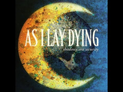 As I Lay Dying - Shadows Are Security (FULL ALBUM)
