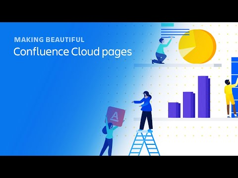 Making Beautiful Confluence Cloud Pages
