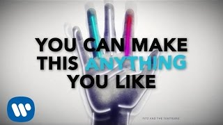 Fitz and the Tantrums - Tricky [Official Lyric Video]