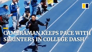 Speedy student cameraman keeps pace with sprinters in college dash in China
