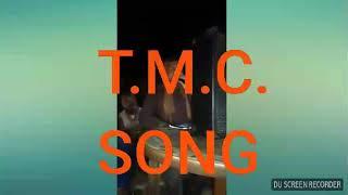 New TMC Song
