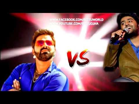 Mere Raqshe Kamar Rahat Fateh Ali khan Arjit Singh vs pawan Singh