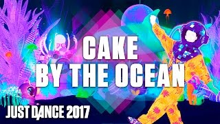 Just Dance 2017: Cake By The Ocean by DNCE - Official Track Gameplay [US]