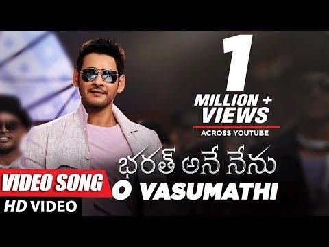 O Vasumathi Full Video Song - Bharat Ane Nenu Video Songs | Mahesh Babu, Kiara Advani