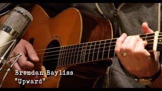 "Brendan Bayliss: ""Upward"" (Acoustic)"