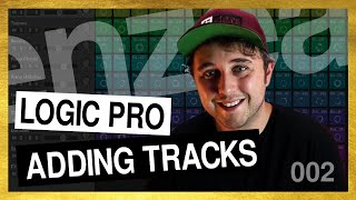 002 - Adding Tracks - Free Logic Pro X 10.5 Basics Tutorial