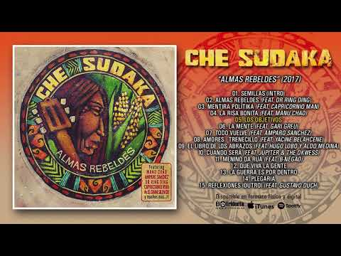 "CHE SUDAKA ""Almas Rebeldes"" (Álbum Completo)"