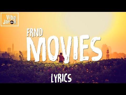 FRND - Movies (Lyrics)