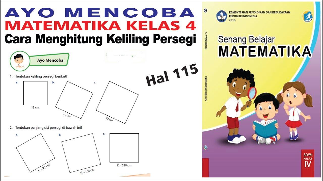 Ayo Mencoba Matematika Kelas 4 Halaman 115 Cara Menghitung Keliling Persegi Siti Rosidah Youtube