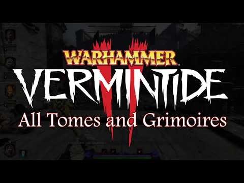 Vermintide II - All Tomes and Grimoires