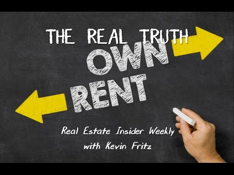 The Real Truth About Rent vs. Buy and Homeownership