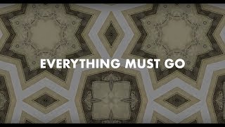KONGOS - Everything Must Go (Official Lyric Video)