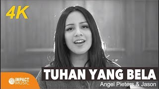 Angel Pieters & Jason - Tuhan Yang Bela