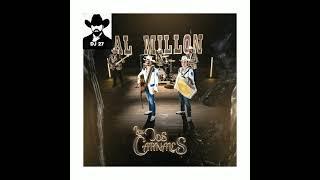 Al Millón 》 Los Dos Carnales 》 Subale