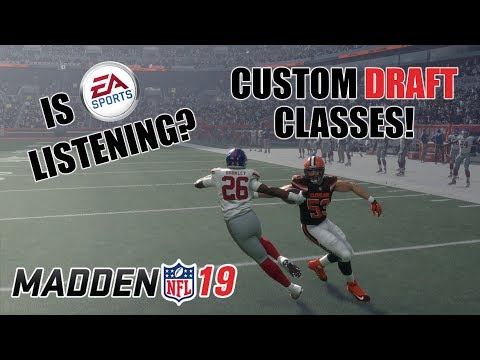 Madden 19 Custom Draft Classes & Other Franchise Upgrades CONFIRMED! EA IS LISTENING!