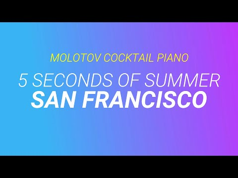 San Francisco - 5 Seconds of Summer [cover by Molotov Cocktail Piano]