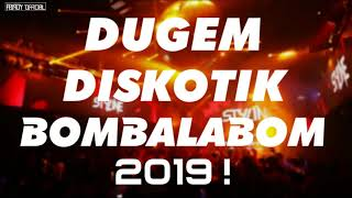 [8.29 MB] DUGEM DISKOTIK BOMBALABOM 2019 ! | JUNGLE DUTCH MANTUL !!