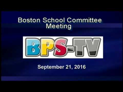 Boston Public School Committee Meeting 09-21-16