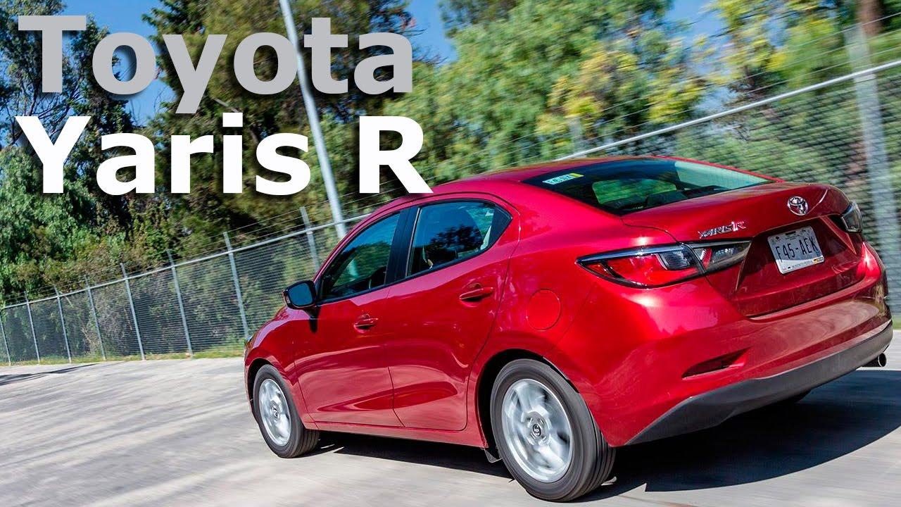 Toyota Yaris R 2016 Calidad Onesa Hecha En México Autocosmos