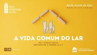 """EBD -  Escola Bíblica Dominical - Tema: """"A vida comum do lar"""""""