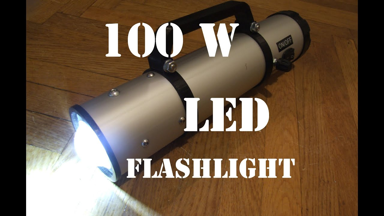 DIY 100W LED Flashlight